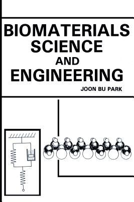 Biomaterials Science and Engineering - Park, Joon Y.