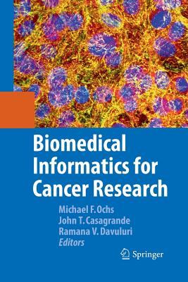 Biomedical Informatics for Cancer Research - Ochs, Michael F (Editor)