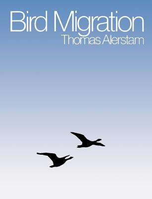 Bird Migration - Alerstam, Thomas