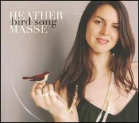 Bird Song - Heather Masse