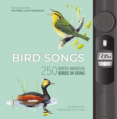 Bird Songs: 250 North American Birds in Song - Beletsky, Les