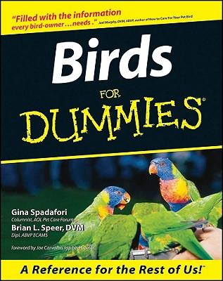 Birds for Dummies - Spadafori, Gina, and Speer, Brian L