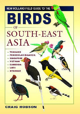 Birds of South-East Asia - Robson, Craig