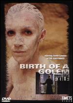 Birth of a Golem