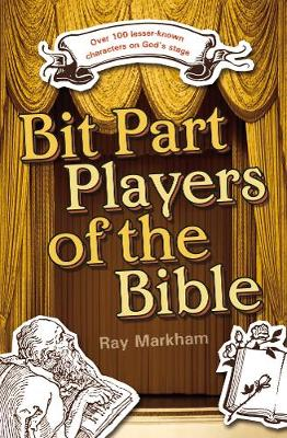 Bit Part Players of the Bible - Markham, Ray