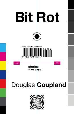Bit Rot - Coupland, Douglas
