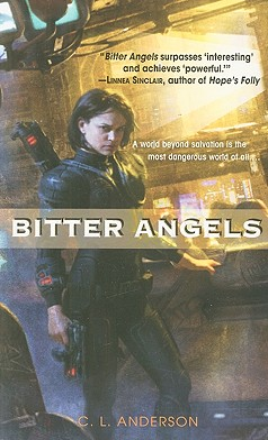 Bitter Angels - Anderson, C L