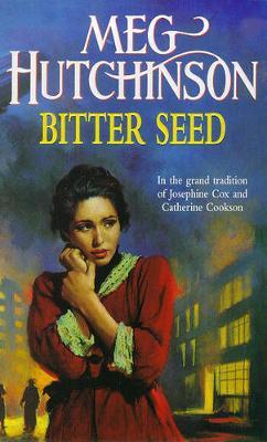 Bitter Seed - Hutchinson, Meg