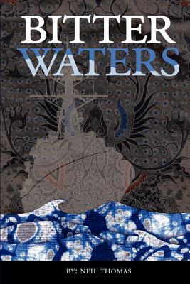 Bitter Waters - Thomas, Neil