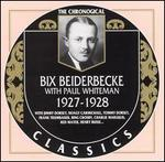 Bix Beiderbecke with Paul Whiteman 1927-1928