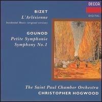 Bizet: L'Arlésienne; Gounod: Petite Symphonie; Symphony No. 1 - Saint Paul Chamber Orchestra; Christopher Hogwood (conductor)