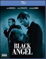 Black Angel [Blu-ray] - Roy William Neill