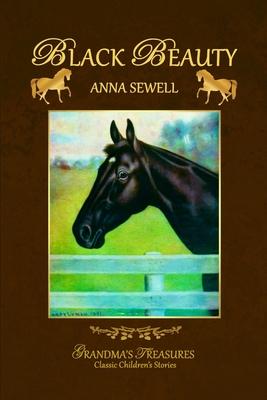 Black Beauty - Treasures, Grandma's, and Sewell, Anna