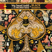 Black Beehive - Big Head Todd & the Monsters