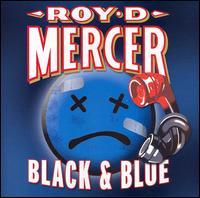Black & Blue - Roy D. Mercer