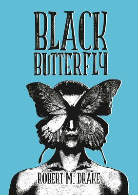 Black Butterfly - Drake, Robert M