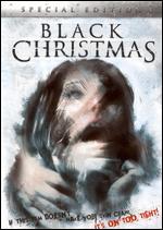 Black Christmas [Special Edition] - Bob Clark