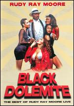 Black Dolemite: The Best of Rudy Ray Moore Live - Donald H. Randell