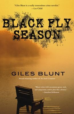 Black Fly Season - Blunt, Giles