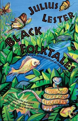 Black Folktales - Lester, Julius