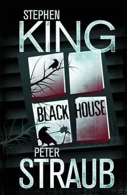 Black House - King, Stephen, and Straub, Peter