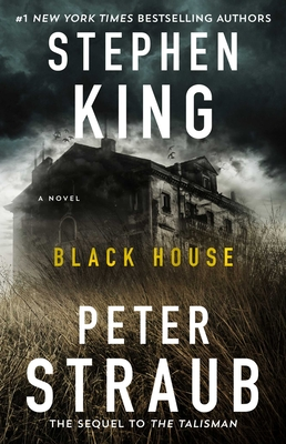 Black House - King, Stephen, and Straub, Peter
