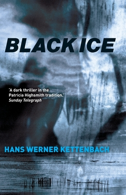 Black Ice - Kettenbach, Hans Werner, and Bell, Anthea (Translated by)