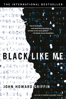 Black Like Me - Griffin, John Howard, and Bonazzi, Robert (Afterword by)