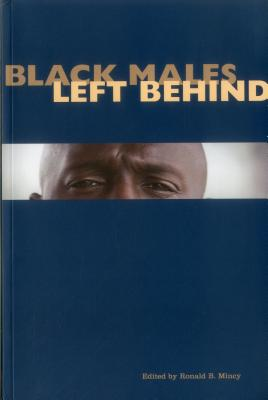 Black Males Left Behind - Mincy, Ronald B