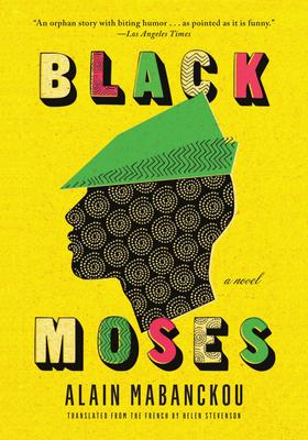 Black Moses - Mabanckou, Alain