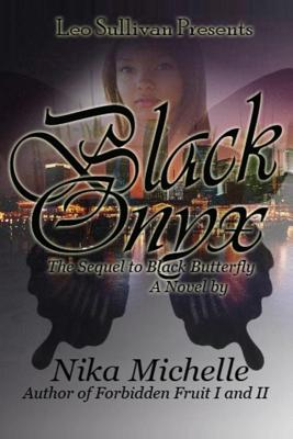 Black Onyx: The Sequel to Black Butterfly - Michelle, Nika