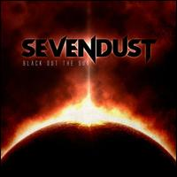 Black Out the Sun - Sevendust