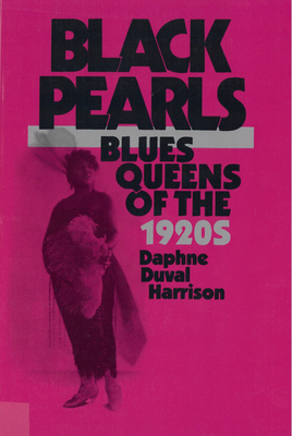 Black Pearls: Blues Queens of the 1920's - Harrison, Daphne