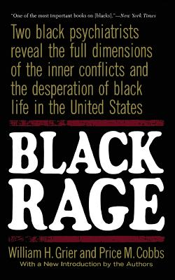 Black Rage: Second Updated Edition - Grier, William H, and Cobbs, Price M