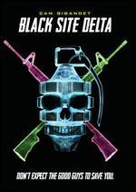 Black Site Delta - Jesse Gustafson