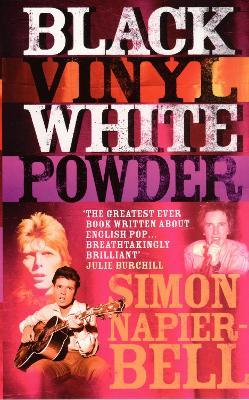 Black Vinyl White Powder - Random House, and Bell, Simon Napier, and Napier Bell, Simon
