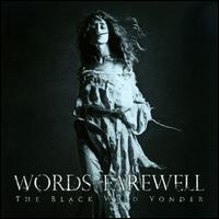 Black Wild Yonder - Words of Farewell