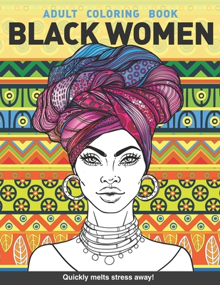 Black women Adults Coloring Book: Beauty queens gorgeous black women African american afro dreads for adults relaxation art large creativity grown ups coloring relaxation stress relieving patterns anti boredom anti anxiety intricate ornate therapy - Books, Craft Genius