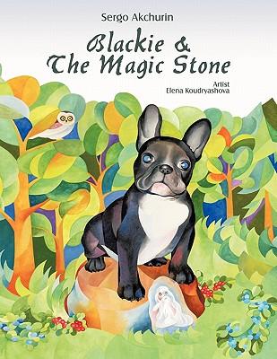 Blackie and the Magic Stone - Akchurin, Sergo