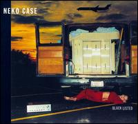 Blacklisted [Bonus Track] - Neko Case