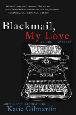 Get Blackmail, My Love: A Murder Mystery new and used in softcover