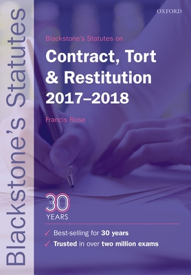 Blackstone's Statutes on Contract, Tort & Restitution 2017-2018 - Rose, Francis (Editor)