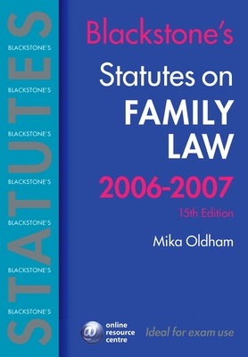 Blackstone's Statutes on Family Law - Oldham, Mika