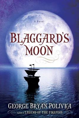 Blaggard's Moon - Polivka, George Bryan