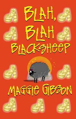 Blah Blah Black Sheep - Gibson, Maggie