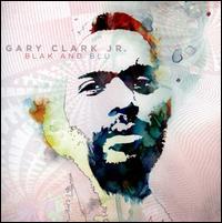 Blak and Blu - Gary Clark, Jr.