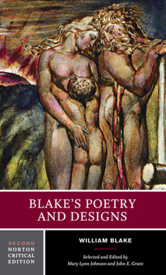 Blake's Poetry and Designs - Blake, William, and Grant, John E (Editor), and Johnson, Mary Lynn (Editor)