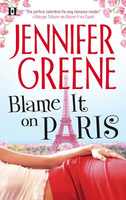 Blame It on Paris - Greene, Jennifer