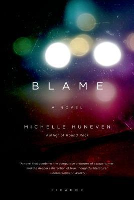 Blame - Huneven, Michelle