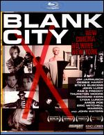 Blank City [Blu-ray] - Celine Danhier